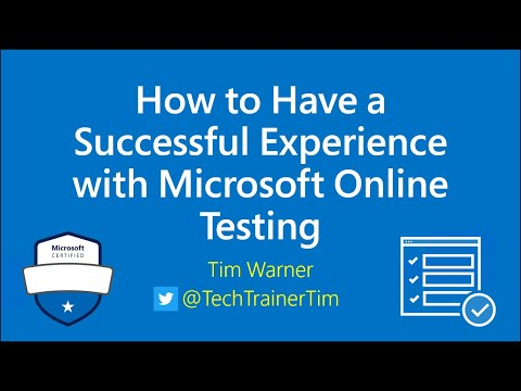 How to Have a Successful Experience with Microsoft Online Testing ...