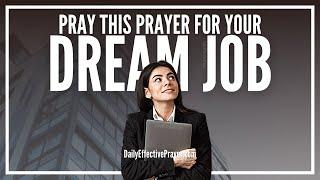 Prayer For Dream Job - Pray For The Perfect Job