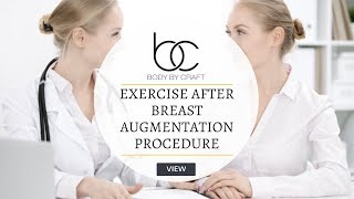 Exercising After A Breast Augmentation Procedure | Body by Craft Miami