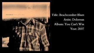 Dolorean - Beachcomber Blues