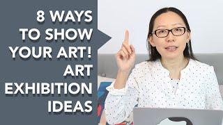 Art Exhibition Ideas?