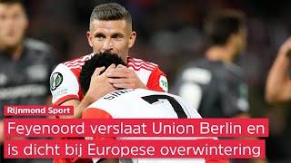 Zo klonk Feyenoord - Union Berlin (3-1) op Radio Rijnmond