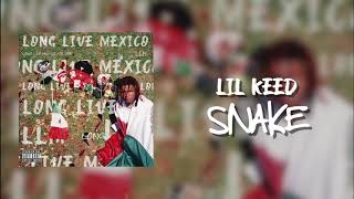 Lil Keed -  Snake (Official Audio)