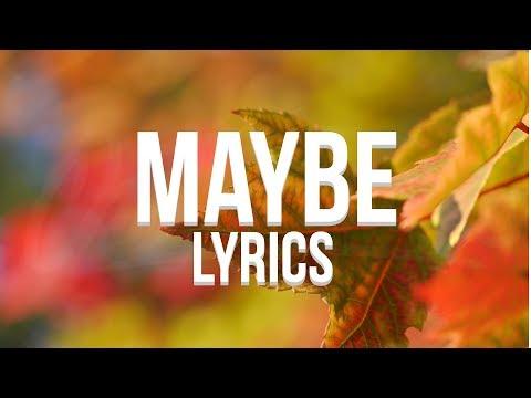Russ – Maybe Lyrics
