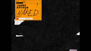 James Arthur - Naked [MP3 Free Download]