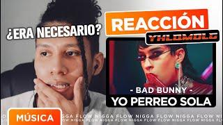 """MI PROBLEMA CON """"YO PERREO SOLA"""" de BAD BUNNY 💥🤔"""