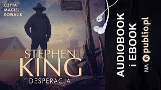 Desperacja. Stephen King. Audiobook PL