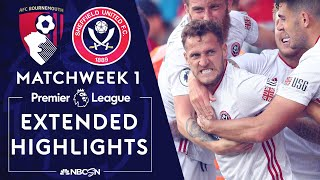 Bournemouth v. Sheffield United   PREMIER LEAGUE HIGHLIGHTS   8/10/19   NBC Sports