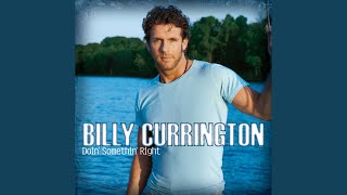 Billy Currington Good Directions