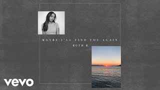 Ruth B.   Sycamore Tree (Official Audio)