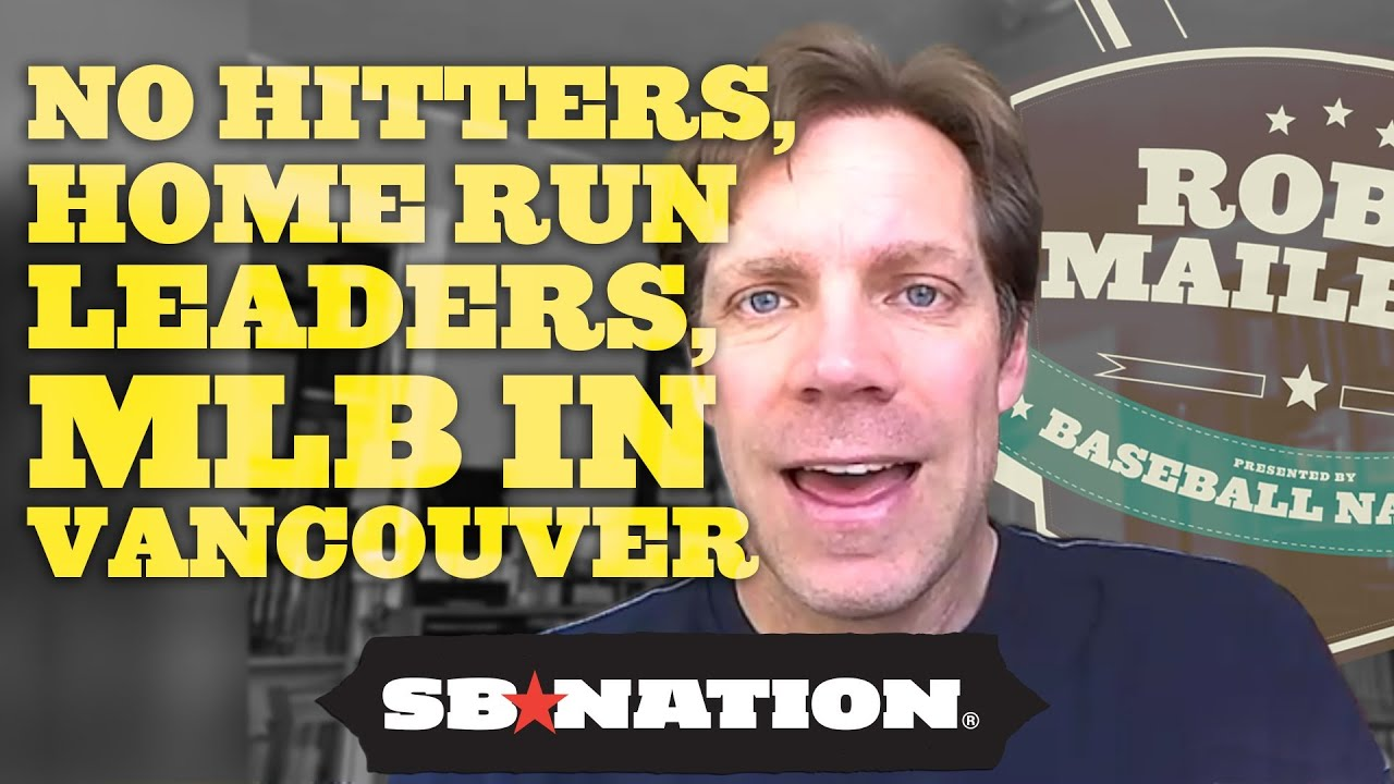 No-Hitters, All-Time Home Run Leader, & MLB in Vancouver?  - Rob's Mailbag, Episode 7 thumbnail