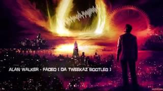 Alan Walker - Faded (Da Tweekaz Bootleg) [HQ Free]