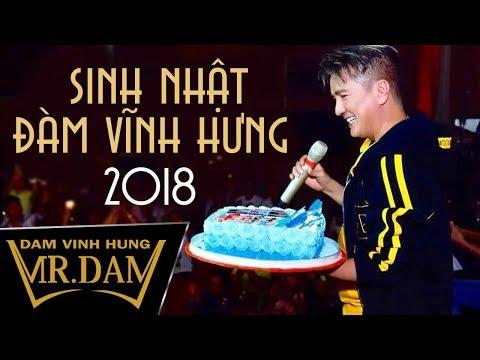 Sinh Nhật Đàm Vĩnh Hưng 2018