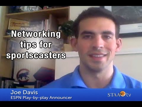 Networking Tips For Sportscasters - Joe Davis