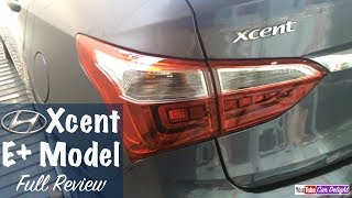 Hyundai Xcent 2017 E Plus Model Interior and Exterior Walkaround and Full Review