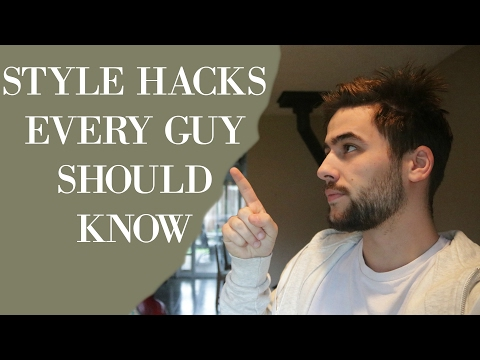 Styles Hacks Every Man Must Know | Mens Fashion Tips and Tricks