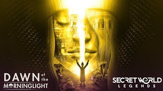 Secret World Legends - Dawn of the Morninglight
