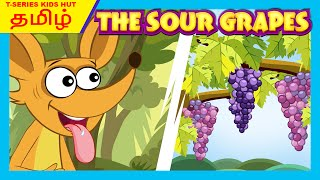 The Sour Grapes Full Story In Tamil புளித்த திராட்சைகள் Tamil Storytelling Tia And Tofu