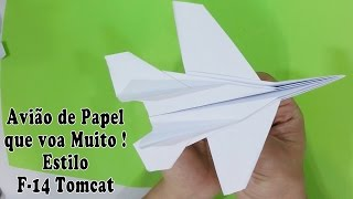 Como Fazer Avião de Papel que Voa Muito Longe - Grumman F-14 Tomcat