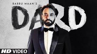 Official Video: Dard | Babbu Maan | New Song 2019 | T-Series