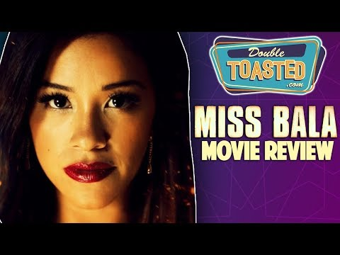 MISS BALA MOVIE REVIEW 2019