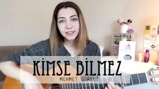 Mehmet Güreli- Kimse Bilmez    Açelya Bazin