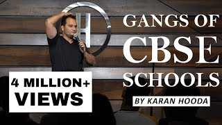 GANGS OF CBSE SCHOOLS | STANDUP COMEDY | BY Karan Hooda