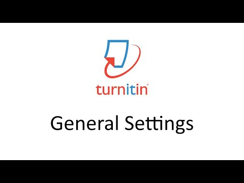 Download Turnitin - General Settings Mp4 HD Video and MP3