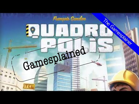 Quadropolis Gamesplained - Introduction