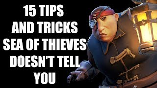 15 Things Sea of Thieves DOESN'T TELL YOU