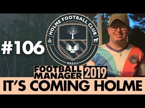 HOLME FC FM19 | Part 106 | BOTTLE JOB? | Football Manager 2019