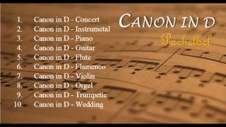 Canon In D 's Versions - [Relax Music]   JUN