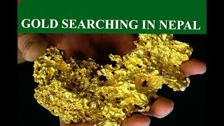 Gold Searching Occupation In Nepal ,Gold Searching Business In Nepal