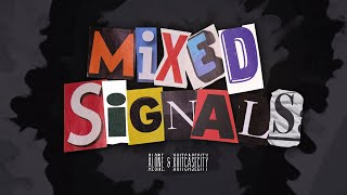 Xuitcasecity & Alone. - Mixed Signals (Official Lyric Video)