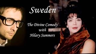 Sweden (The Divine Comedy and Hilary Summers)