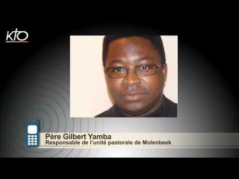#PrayForBrussels : Père Gilbert Yamba