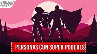 10 People With Superpowers