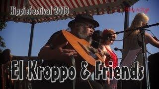 Ron 'El Kroppo' Krop & Friends @ HippieFestival Gorinchem 2013
