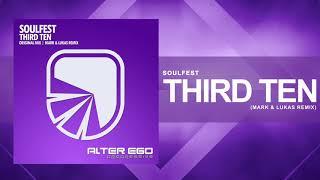 Soulfest - Third Ten (Mark & Lukas Remix) [Trance / Progressive]