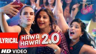 "Tumhari Sulu: ""Hawa Hawai 2.0"" Video (With Lyrics) | Vidya"
