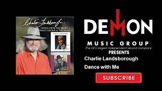 Charlie Landsborough - Dance with Me