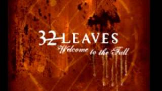 32 Leaves 'Watching You Disappear'