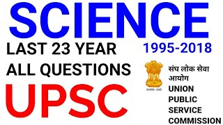 UPSC SCIENCE & TECHNOLOGY ALL PREVIOUS YEAR QUESTIONS mcq top most important GK gs ias cse ips PRE