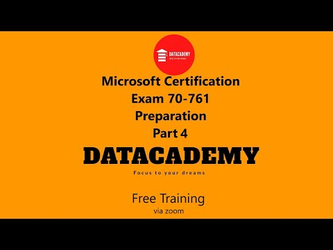 Microsoft Certification Exam 70-761 preparation (Part 4)