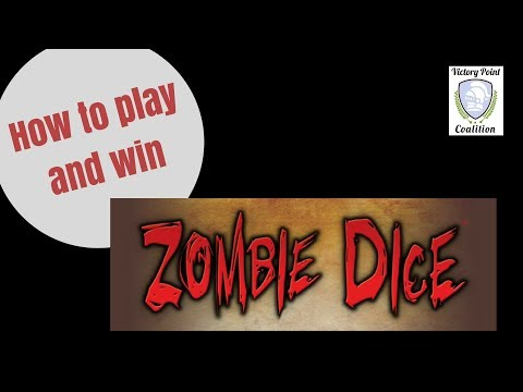 Zombie Dice - How to play and win