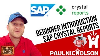 Crystal Report Beginner Training Tutorial 2017 - An Introduction To SAP Crystal Reports