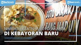 Nikmati Soto Jakarta di Kebayoran Baru, Disajikan Pakai Kuah Kacang Jadi Incaran Pecinta Kuliner