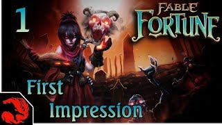 First Impression – Fable Fortune - Ep 1