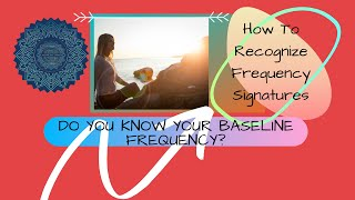 Why you Need to know How to Read Frequency Signatures.