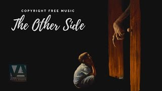 [No Copyright Music] The Other Side | Horror Music | Creepy Music | Royalty Free Music | SCARY MUSIC